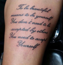 To be beautiful means to be yourself, You don't need to be accepted by others. You need to accept Yourself tattoo